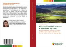 Bookcover of Desenvolvimento humano e qualidade de vida: