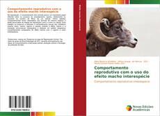 Capa do livro de Comportamento reprodutivo com o uso do efeito macho interespécie