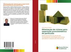 Portada del libro de Otimização de ciclone para separação granulométrica de partículas
