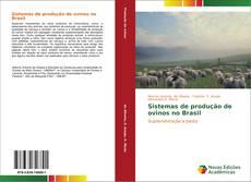 Couverture de Sistemas de produção de ovinos no Brasil