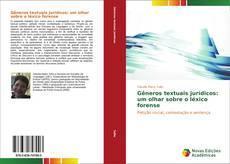 Gêneros textuais jurídicos: um olhar sobre o léxico forense kitap kapağı