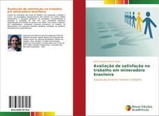 Copertina di Avaliação de satisfação no trabalho em mineradora brasileira