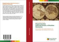 Bookcover of Organizações Internacionais e Direitos Humanos