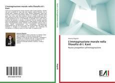 Bookcover of L'immaginazione morale nella filosofia di I. Kant