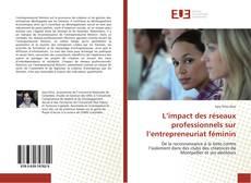 Buchcover von L'impact des réseaux professionnels sur l'entrepreneuriat féminin