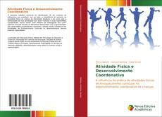 Bookcover of Atividade Física e Desenvolvimento Coordenativo