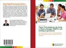 Buchcover von Tipos Psicológicos de Jung e Myers-Briggs (MBTI): um enfoque gerencial