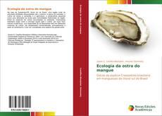 Couverture de Ecologia da ostra do mangue