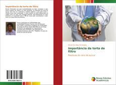 Bookcover of Importância da torta de filtro