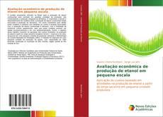 Обложка Avaliação econômica de produção de etanol em pequena escala