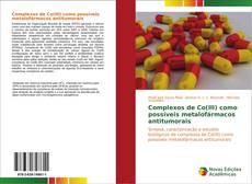 Обложка Complexos de Co(III) como possíveis metalofármacos antitumorais