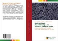 Обложка Aplicações da Nanotecnologia na Indústria da Construção