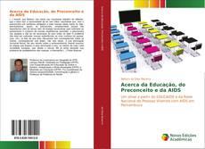 Bookcover of Acerca da Educação, do Preconceito e da AIDS