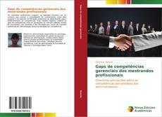 Bookcover of Gaps de competências gerenciais dos mestrandos profissionais