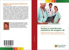 Análise e classificação estatística de imagens 2D的封面