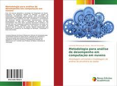 Bookcover of Metodologia para análise de desempenho em computação em nuvens