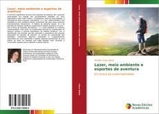 Portada del libro de Lazer, meio ambiente e esportes de aventura