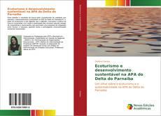 Ecoturismo e desenvolvimento sustentável na APA do Delta do Parnaíba的封面