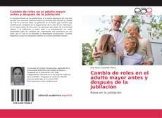 Borítókép a  Cambio de roles en el adulto mayor antes y después de la jubilación - hoz