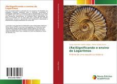 (Re)Significando o ensino de Logaritmos kitap kapağı