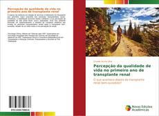 Capa do livro de Percepção da qualidade de vida no primeiro ano de transplante renal