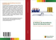 A Política de Assistência Social do Governo Lula的封面