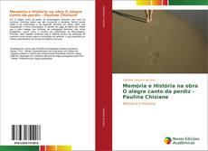 Bookcover of Memória e História na obra O alegre canto da perdiz - Paulina Chiziane