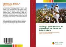 Обложка Ontologia para Melhoria do Intercambio de Dados na Cotonicultura
