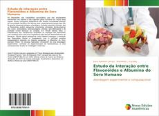 Обложка Estudo da interação entre Flavonóides e Albumina do Soro Humano