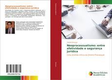 Buchcover von Neoprocessualismo: entre efetividade e segurança jurídica