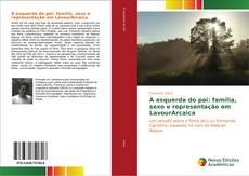 Bookcover of À esquerda do pai: família, sexo e representação em LavourArcaica