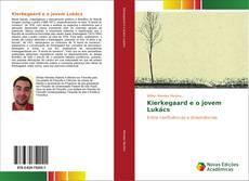 Bookcover of Kierkegaard e o jovem Lukács