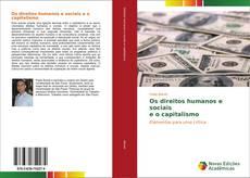 Bookcover of Os direitos humanos e sociais e o capitalismo