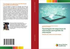 Bookcover of Tecnologias em segurança da informação para gestão da informação