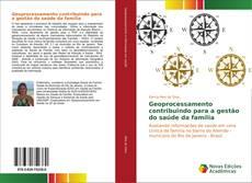 Capa do livro de Geoprocessamento contribuindo para a gestão do saúde da família