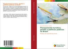 Bookcover of Planejamento turístico, gestão e políticas públicas no Brasil
