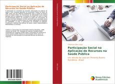 Borítókép a  Participação Social na Aplicação de Recursos na Saúde Pública - hoz