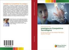 Couverture de Inteligência Competitiva Tecnológica