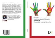 Copertina di L'Autonomia delle istituzioni scolastiche