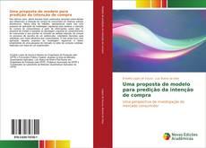 Bookcover of Uma proposta de modelo para predição da intenção de compra