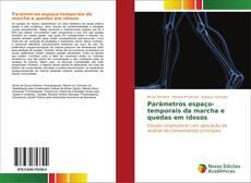 Capa do livro de Parâmetros espaço-temporais da marcha e quedas em idosos