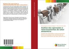Capa do livro de Análise das operações e relacionamentos do setor alimentício