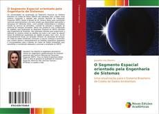 Bookcover of O Segmento Espacial orientado pela Engenharia de Sistemas