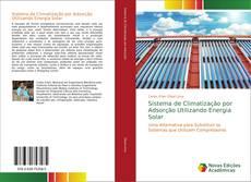 Bookcover of Sistema de Climatização por Adsorção Utilizando Energia Solar