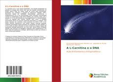 Обложка A L-Carnitina e o DNA