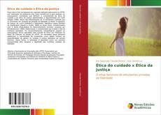 Buchcover von Ética do cuidado x Ética da justiça