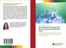 Bookcover of Os impactos de uma IES para o desenvolvimento local