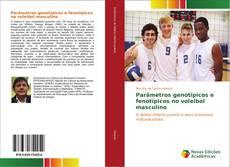 Portada del libro de Parâmetros genotípicos e fenotípicos no voleibol masculino