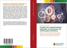 Обложка Projeto de experimentos aplicado no processo de retificação cilíndrica