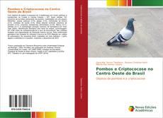 Copertina di Pombos e Criptococose no Centro Oeste do Brasil
